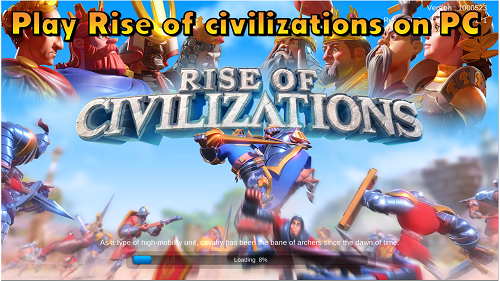 How to play Rise of Civilizations on PC