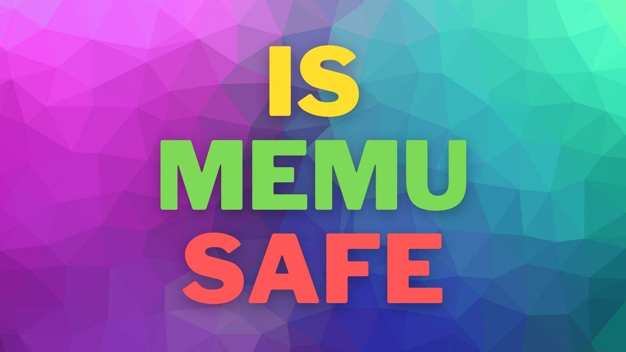 Is MEmu Safe